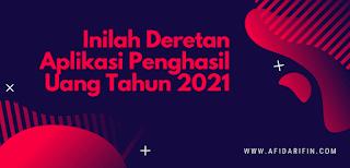 Inilah Deretan Aplikasi Penghasil Uang Tahun 2021