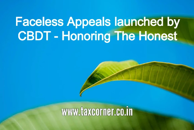 faceless-appeals-launched-by-cbdt-honoring-the-honest