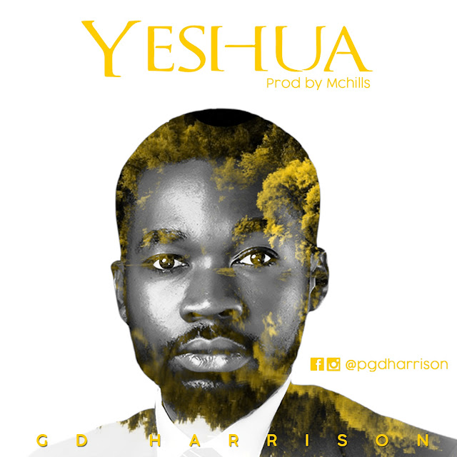 Audio + Video: GD Harrison – Yeshua