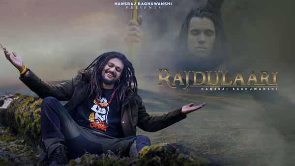 hansraj raghuwanshi rajdulaari