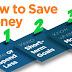 How to save money, Easy ways to saving your money