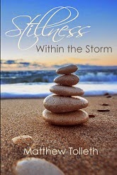 stillness within the storm, matthew tolleth, find stillness, discover your ego, self-improvement book
