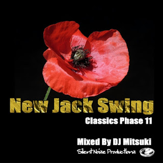 New Jack Swing Classics Phase 11 Mixed By DJ Mitsuki