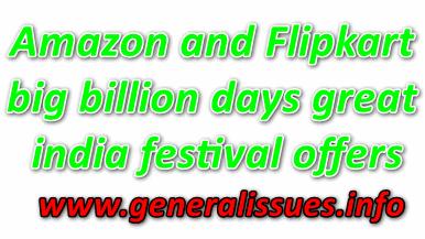 Amazon and Flipkart big billion days great india festival offers