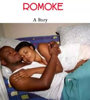 {Must Read} Romoke Episode 2