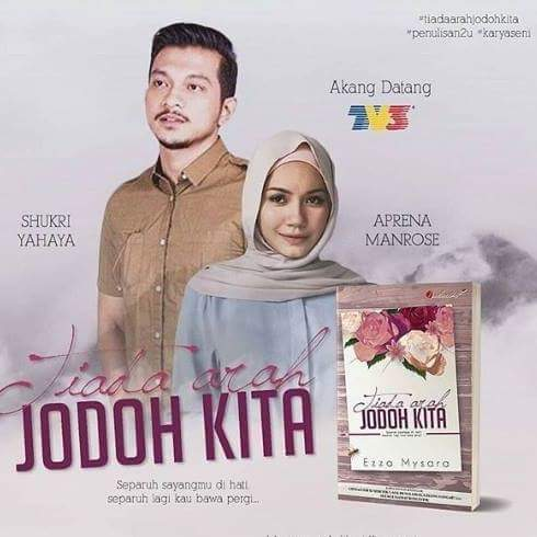 Sinopsis Drama Tiada Arah Jodoh Kita Lakonan Shukri Yahaya & Aprena Manrose