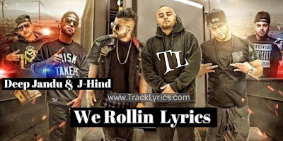 we-rollin-lyrics