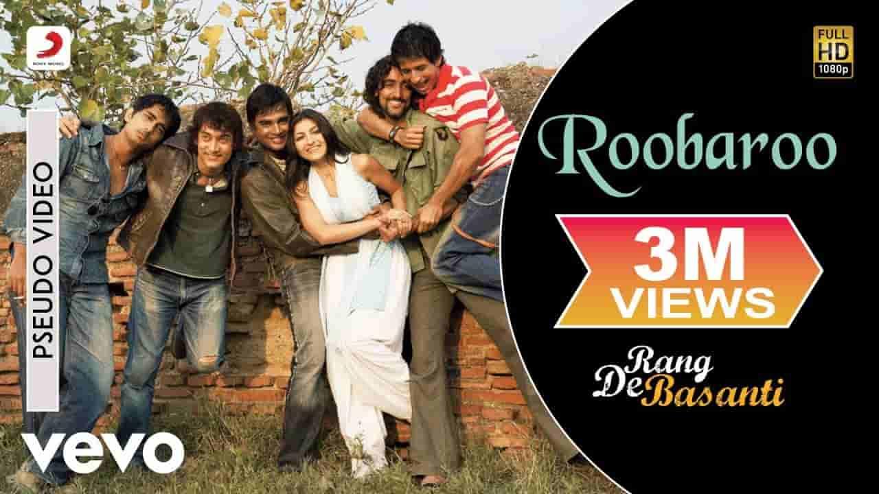 रूबरू Roobaroo lyrics in Hindi Rang de basanti A.R. Rahman x Naresh Iyer Bollywood Song