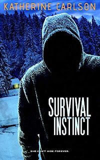 Survival Instinct - a chilling psychological thriller by Katherine Carlson