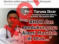 Hoax Profesor Doktor Taruna Ikrar Mengatakan Ahok Dan Pendukungnya Mempunyai Masalah Di Otaknya