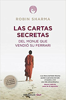 Las Cartas Secretas Del Monje Que Vendió Su Ferrari - Robin Sharma