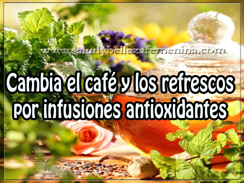 Salud y bienestar , cambia el café y los refrescos por infusiones antioxidantes , cuerpo , dietas