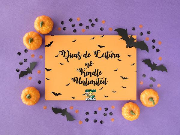 Especial Halloween #07: Dicas de Leitura - Obras no Kindle Unlimited