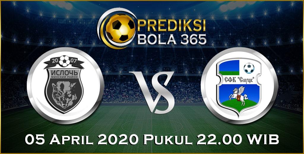 Prediksi Skor Bola Isloch Minsk vs Slutsksakhar Slutsk 05 April 2020