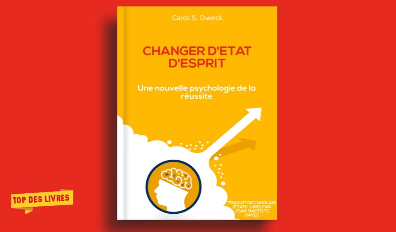 Télécharger : Changer d'état d'esprit, une nouvelle psychologie de la réussite en pdf