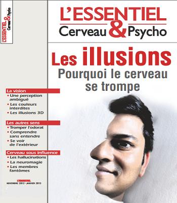 Les illusions pourquoi le cerveau se trompe-L'Essentiel Cerveau et Psycho PDF