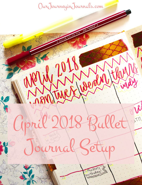 April 2018 Bullet Journal Setup
