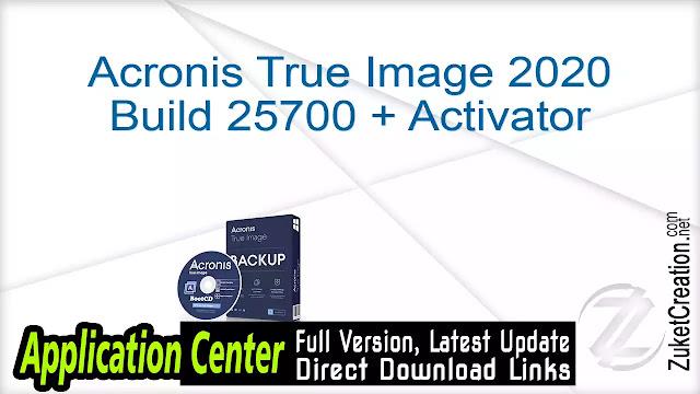 Acronis True Image 2020 Build 25700 + Activator