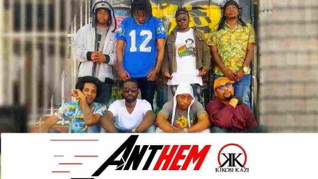 Kikosi kazi ft Chibwa ~ ANTHEM [DOWNLOAD AUDIO MP3]
