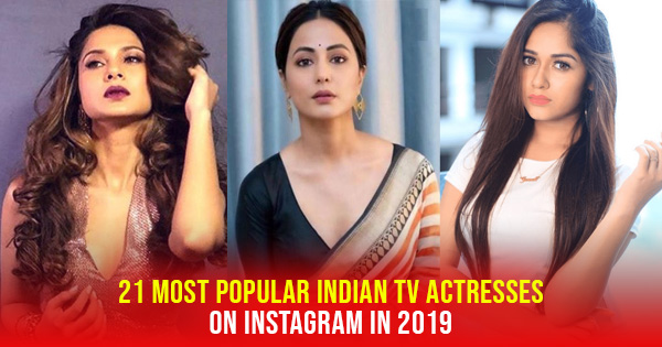 popular indian tv actresses in 2019 hina khan jennifer winget jannat zubair