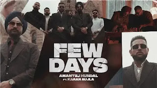 Few Days Lyrics – Karan Aujla   Amantej Hundal