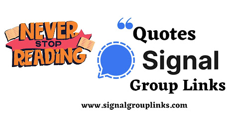 Quotes & Motivational Signal Group Links