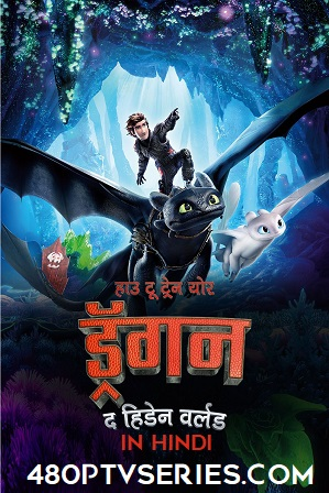 Watch Online Free How to Train Your Dragon 3 The Hidden World (2019) Full Hindi Dual Audio Movie Download 720p 480p HD