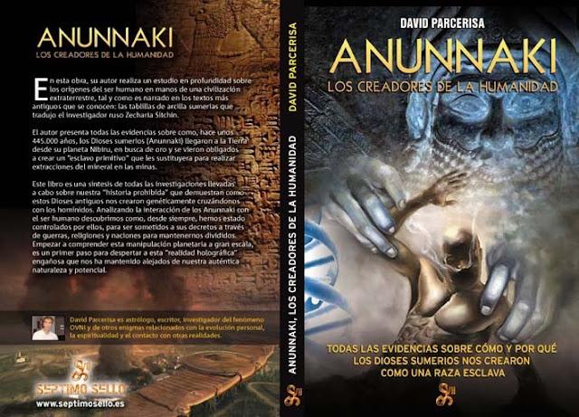 Anunnaki - Los Creadores De La Humanidad - David Parcerisa
