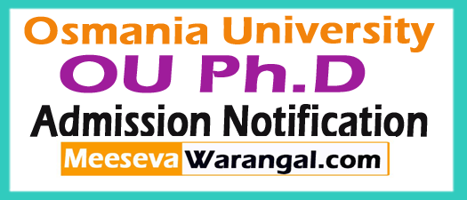 Osmania University OU PhD Admission 2018-19 Notification at www.osmania.ac.in