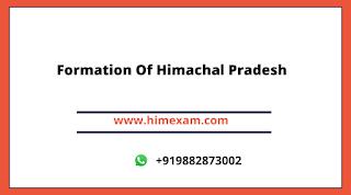 Formation Of Himachal Pradesh