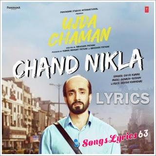 Chand Nikal Lyrics Ujda Chaman [2019]