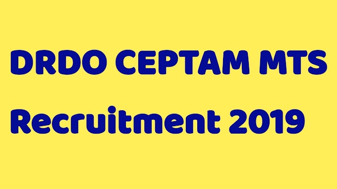 DRDO CEPTAM MTS Recruitment 2019