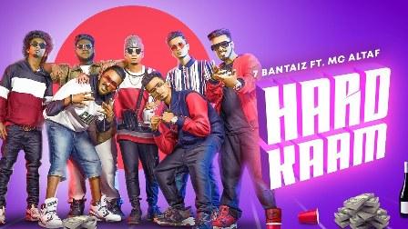 Hard Kaam Lyrics - 7Bantai'Z ft. MC Altaf