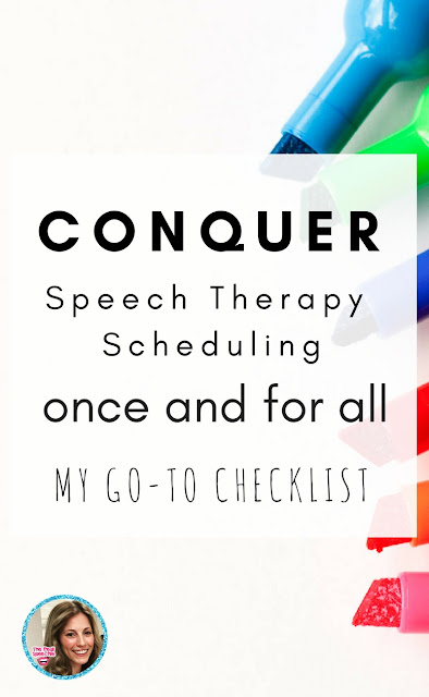 speech therapy scheduling- my go to checklist for scheduling my school caseload
