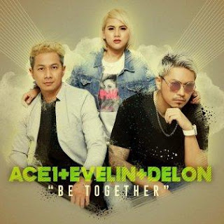 Ace1, Evelin & Delon - Be Together Mp3