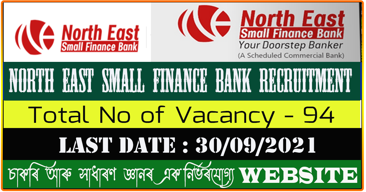 North East Small Finance Bank Limited Recruitment 2021 - Apply Online for 94 Vacancy