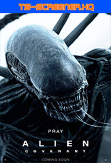 Alien: Covenant (2017) TS-Screener HQ
