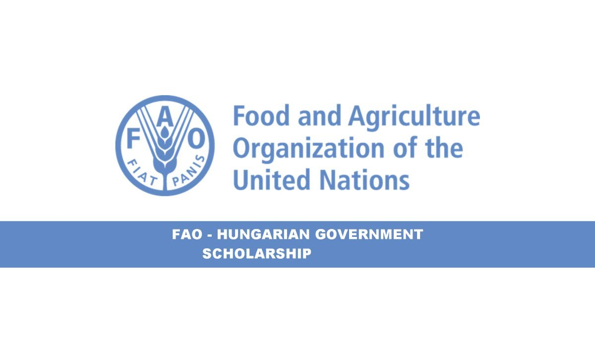 FAO-Hungarian Government Scholarship 2021