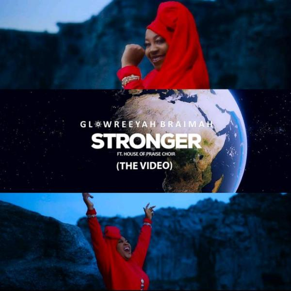 Audio: Glowreeyah Braimah – Stronger ft House Of Praise Choir