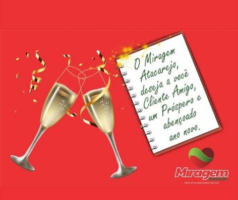 O Miragem Atacarejo deseja que o próximo ano seja iluminado e próspero para seus clientes e amigos