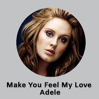 Make You Feel My Love Lyrics