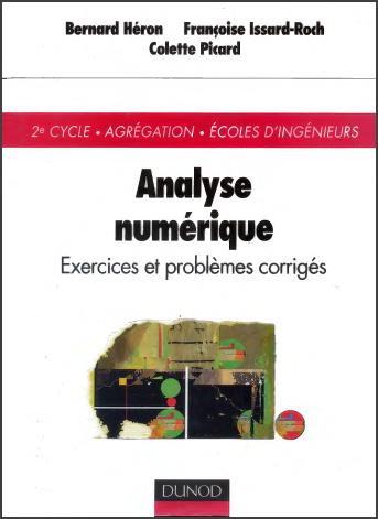 Livre : Analyse numérique, Exercices et problèmes corrigés - Bernard Héron