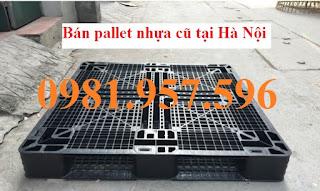 Pallet nhựa cũ giá rẻ, Cung cấp pallet nhựa cũ tại Hà Nội, Pallet nhựa cũ Nhật Bản, Pallet nhựa cũ Hàn Quốc, Kho Pallet nhựa cũ tại Hà Nội
