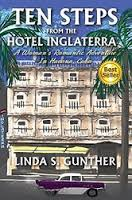 https://www.goodreads.com/book/show/19104170-ten-steps-from-the-hotel-inglaterra?ac=1&from_search=true