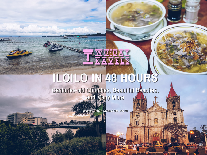 Two-Day Travels: Iloilo in 48 Hours