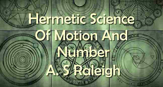 Hermetic Science Of Motion And Number