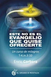 Este no es el Evangelio que quise ofrecerte Enric Corbera