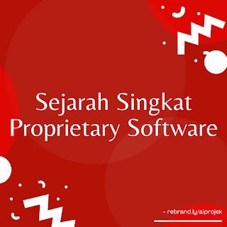 cover Sejarah Singkat Proprietary Software