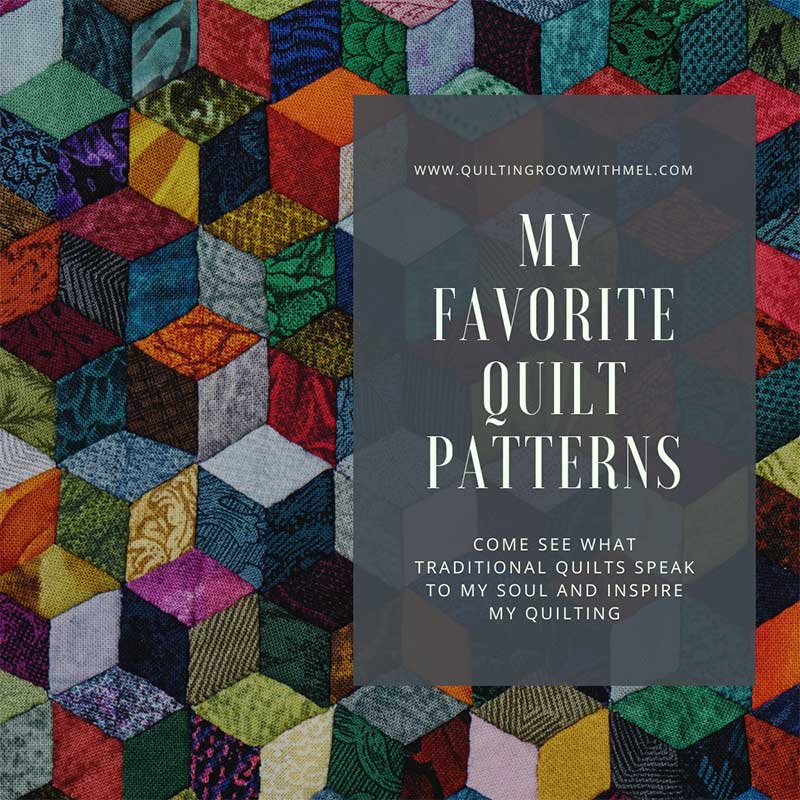 Come find out what my favorite quilt patterns are