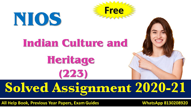 NIOS Class 10 Indian Culture and Heritage Assignment  2020-21